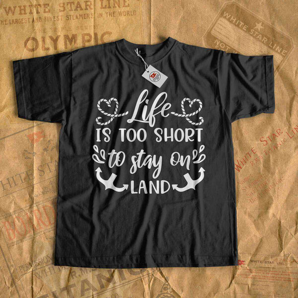 Life is too short to stay to land - cruise t-shirt-T-shirt new-Printify-cruise-sea-ocean-nautical-tee-shirt-tshirt-Titanic shop