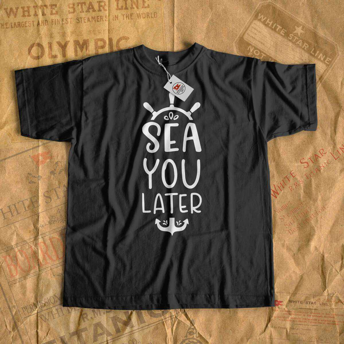 Sea you later - ctuise tshirt, gift for her & him, sea cruise funny gift-T-shirt new-Printify-cruise-sea-ocean-nautical-tee-shirt-tshirt-Titanic shop