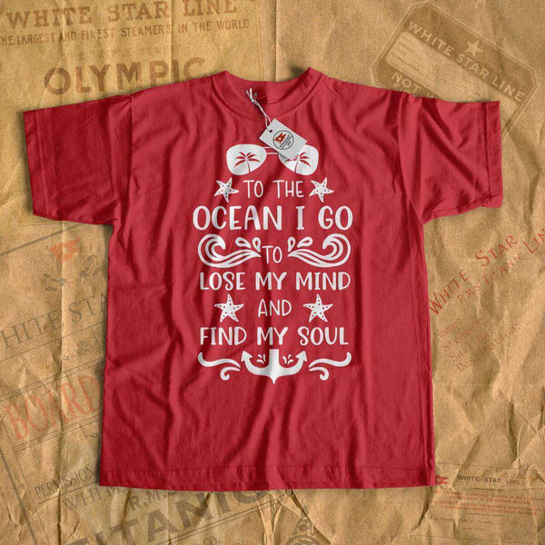 To the ocean i go lose my mind and find my soul - beach t-shirt with starfish design-T-shirt new-Titanic shop-cruise-sea-ocean-nautical-tee-shirt-tshirt-Titanic shop