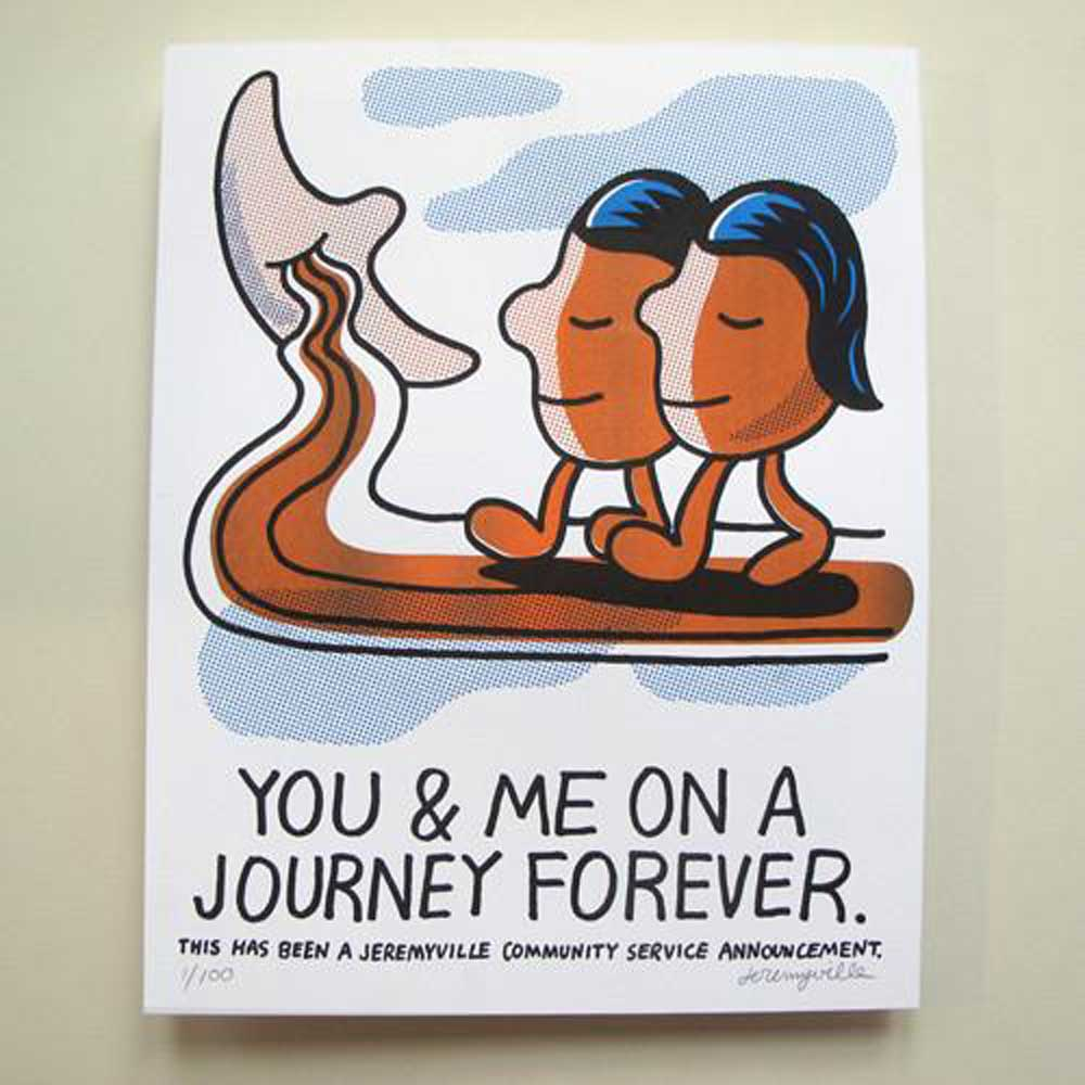 Jeremyville Risographs You And Me On A Journey Forever  11x14 inches