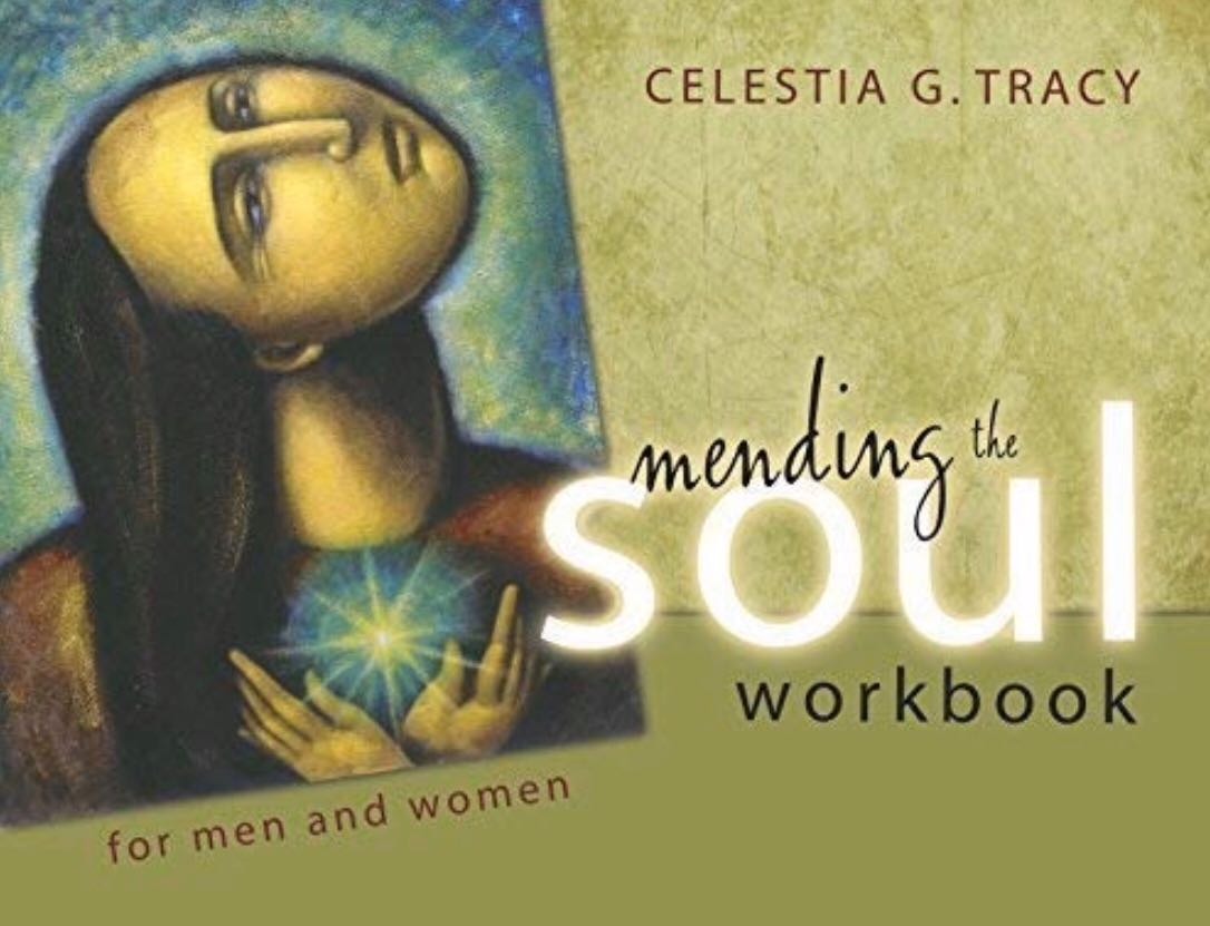 Mending the Soul Workbook for Men and Women