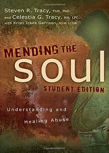 Mending the Soul: Student Edition