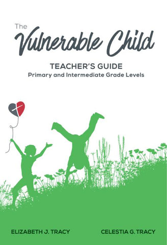 The Vulnerable Child Teachers Guide
