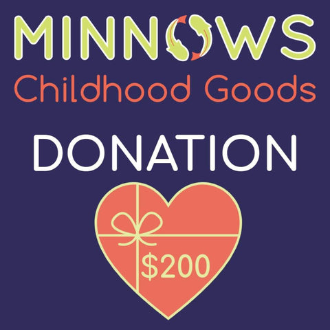 Minnows Childhood Goods Minnows Donation $200