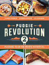 Load image into Gallery viewer, Pudgie Revolution 2 - Pushing Your Pie Iron's Potential - Written by Liv Svanoe, Carrie Simon, Jared Pierce