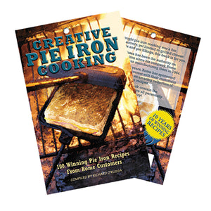 Creative Pie Iron Cooking - Compiled By Richard O'Russa
