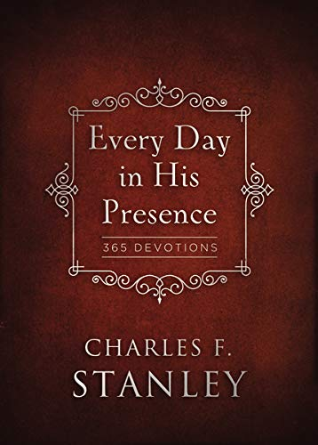 Every Day in His Presence : 365 Devotions by Charles Stanley