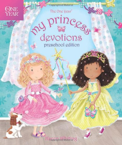 1 Year My Princess Devotions : Preschool Edition by Karen Whiting