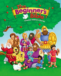 The Beginners Bible : Timeless Children's Stories