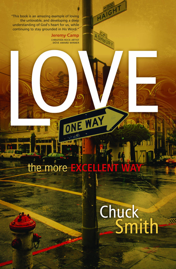 Love : the More Excellent Way