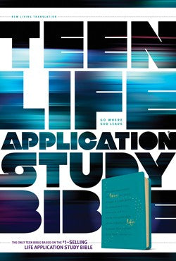 NLT Teen Life Application Study Bible Teal by Tyndale