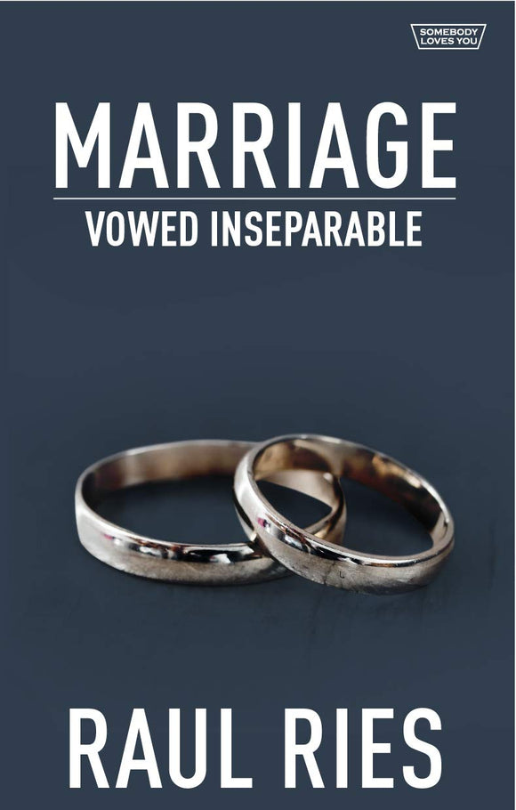 Marriage Vowed Inseparable