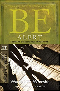 Be Alert Commentary by Warren Wiersbe