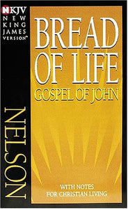 The Bread of Life Gospel of John in the New King James Version is a great evangelism tool!