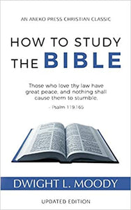 How to Study the Bible by D.L. Moody