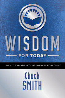 Wisdom for Today by Chuck Smith published by the Word for Today