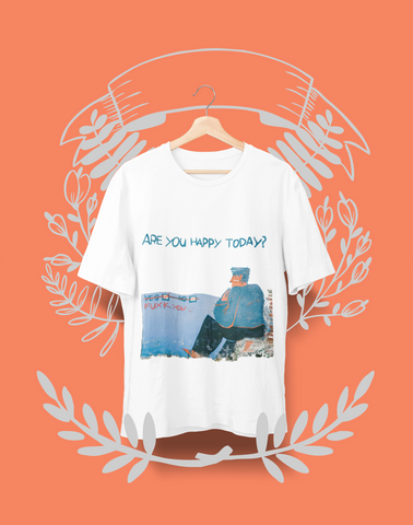 Are you happy  - Organic cotton t-shirt
