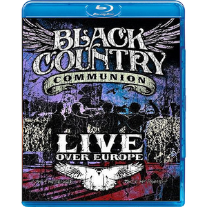 Black Country Communion-Live Over Europe Bluray-Mascot Label Group