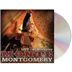 Monte Montgomery-Live - At Workplay CD-Mascot Label Group