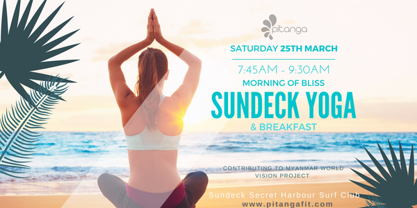 Pitanga Activewear Sundeck Yoga Morning of Bliss Fundraising Yoga Class Secret Harbour Perth WA World Vision Australia