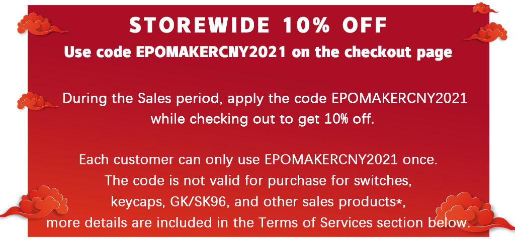 Storewide 10% Off Discount. During the Sales period, apply the code EPOMAKERCNY2021 while checking out to get 10% off.