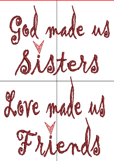 God made us Sisters, Love made us Friends - Cursive - Words