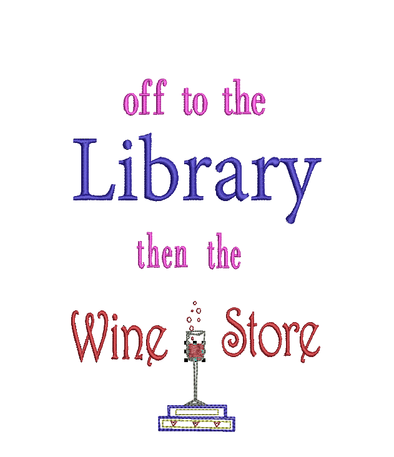Library + Wine - WORDS ONLY - Reading Book Pillow Embroidery Design