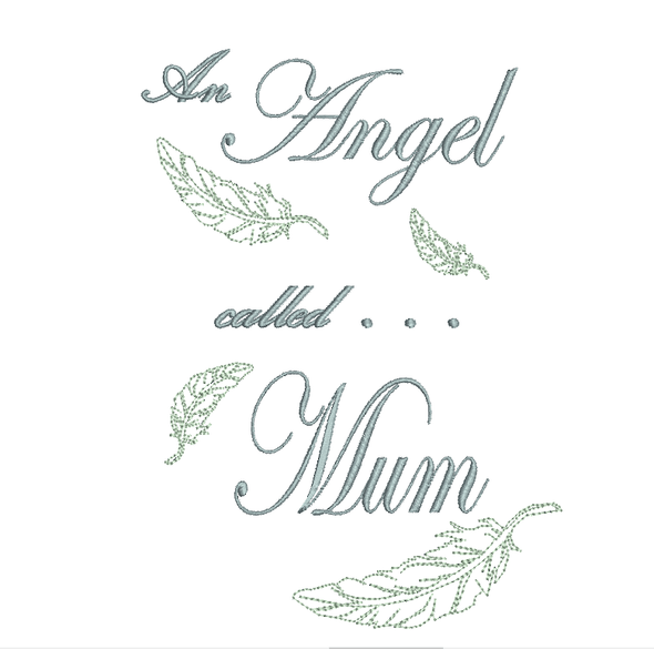 An Angel called Mum - Embroidery Design