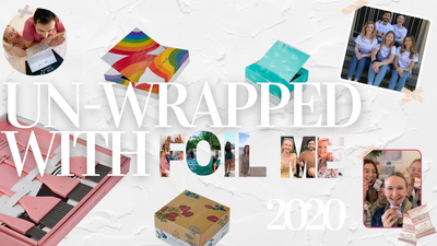 Wrap up to Un-Wrap with Foil Me!