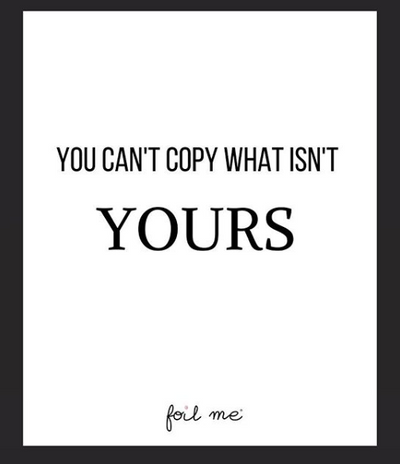 "💭 ""You Can't Copy What Isn't Yours"" 💭"