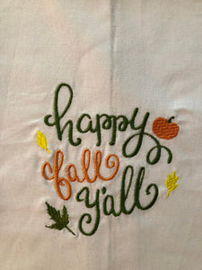 Happy Fall Yall Thanksgiving Towel