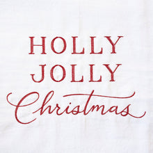 Load image into Gallery viewer, Holly Jolly Christmas Towel