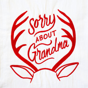 Sorry About Grandma Towel