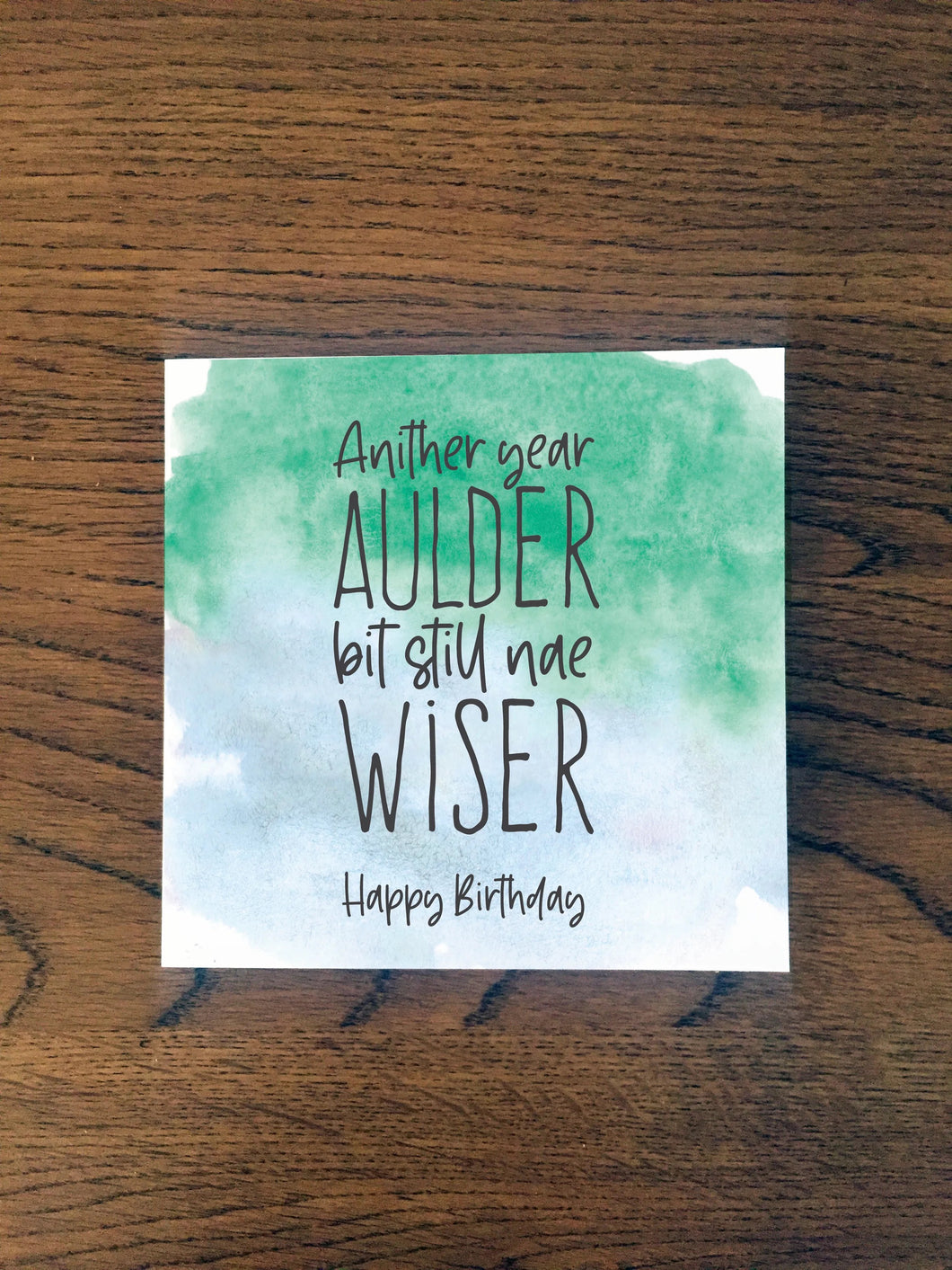 Birthday Card - NAE WISER
