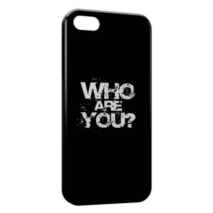 Coque iPhone 8 & 8 Plus Who Are You