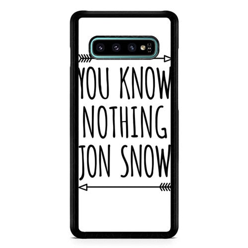 You Know Nothing Jon Snow X0229 Casing coque Samsung Galaxy S10  Premium