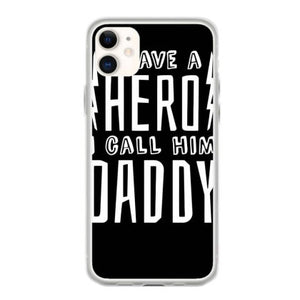 daddy hero funny quote saying coque iphone 11