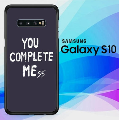 You Complete Me L2802 coque Samsung Galaxy S10
