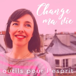 Change my life podcast