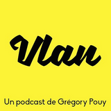 Gregory Pouy Vlan Wellness Podcast