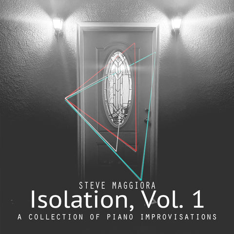 Isolation, Vol. 1: A Collection of Piano Improvisations (2020) - Digital Download