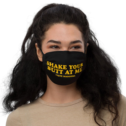 Shake Your Butt At Me Face mask