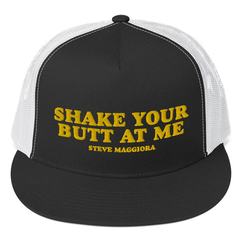 Shake Your Butt At Me Trucker Cap
