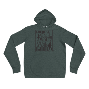 Exercise Daily Walk With God Adult Unisex Hoodie