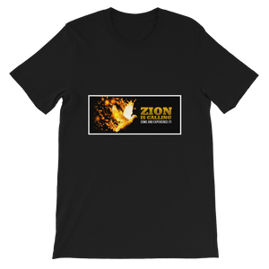 Zion Is Calling Come And Experience It Adult Unisex T-Shirt