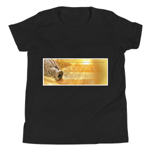 The Anointing Of God's Favor Changes Everything Youth Unisex T-Shirt