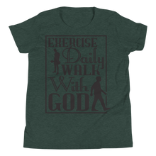 Load image into Gallery viewer, Exercise Daily Walk With God Youth Unisex T-Shirt