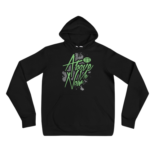 It's Above Me Now Adult Unisex Hoodie