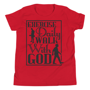 Exercise Daily Walk With God Youth Unisex T-Shirt