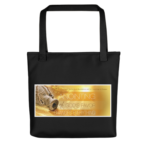 The Anointing Of God's Favor Changes Everything Tote Bag